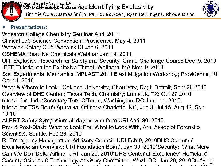 Wheaton College Chemistry Seminar TBA Haifa Chemicals Clinical Lab Science Convention; Providence, May 4,