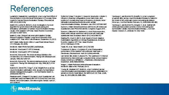 References Lunati MG, Gasparini M, Landolina M, et al. Long-Term Effect of Steroid Elution