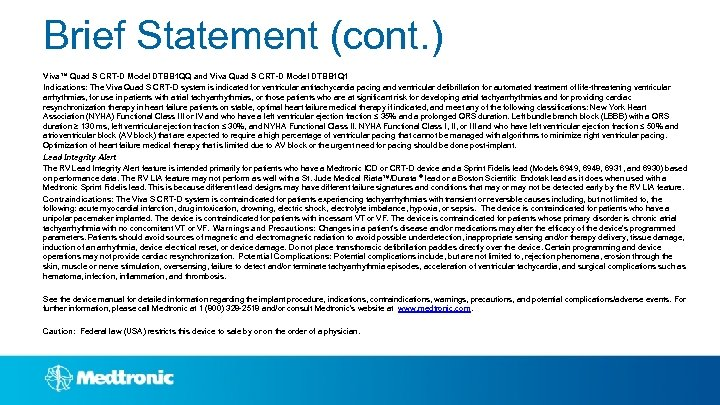 Brief Statement (cont. ) Viva™ Quad S CRT-D Model DTBB 1 QQ and Viva