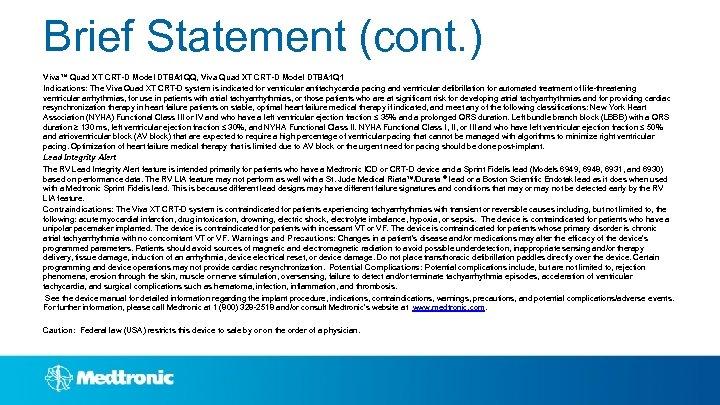 Brief Statement (cont. ) Viva™ Quad XT CRT-D Model DTBA 1 QQ, Viva Quad