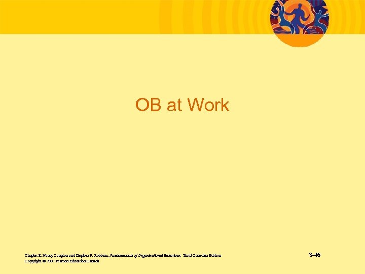 OB at Work Chapter 8, Nancy Langton and Stephen P. Robbins, Fundamentals of Organizational