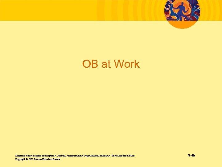 OB at Work Chapter 8, Nancy Langton and Stephen P. Robbins, Fundamentals of Organizational