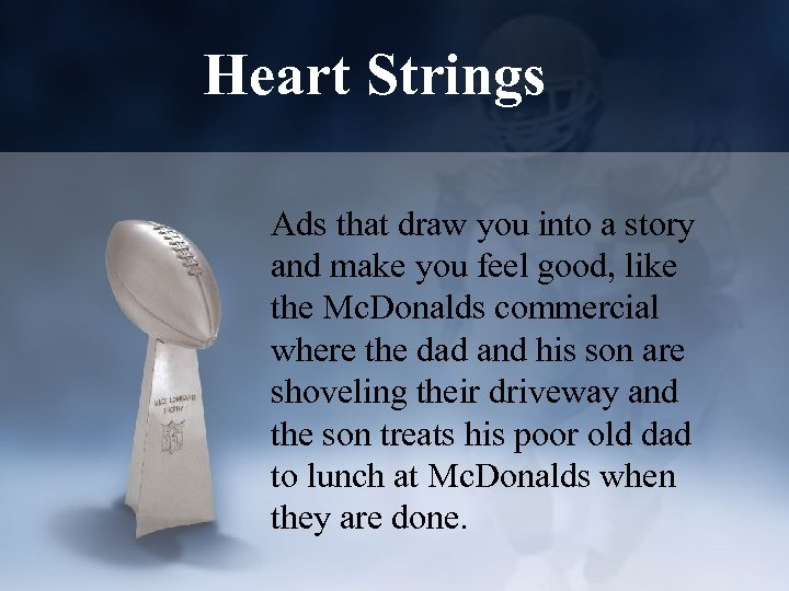 Heart Strings Ads that draw you into a story and make you feel good,