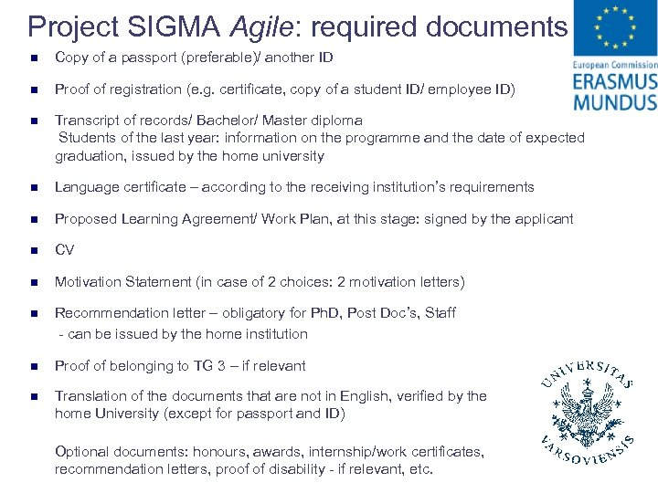 Project SIGMA Agile: required documents n Copy of a passport (preferable)/ another ID n
