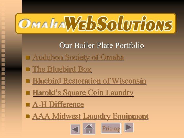 Our Boiler Plate Portfolio n Audubon Society of Omaha n The Bluebird Box n
