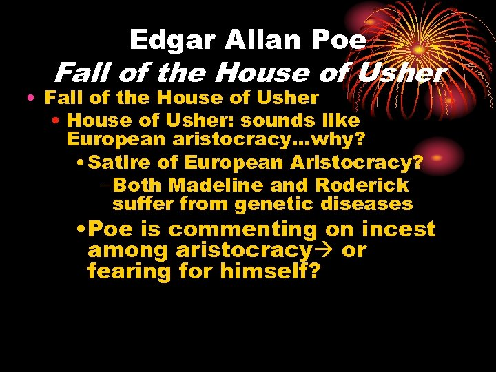 Edgar Allan Poe Fall of the House of Usher • Fall of the House
