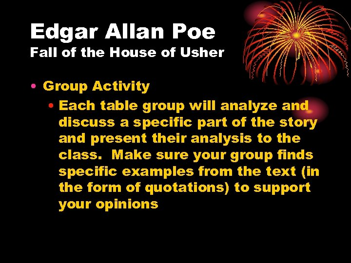 Edgar Allan Poe Fall of the House of Usher • Group Activity • Each