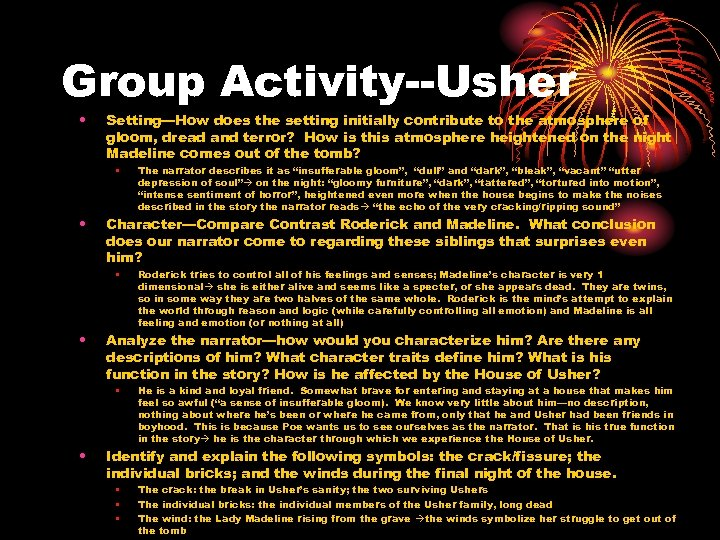 Group Activity--Usher • Setting—How does the setting initially contribute to the atmosphere of gloom,