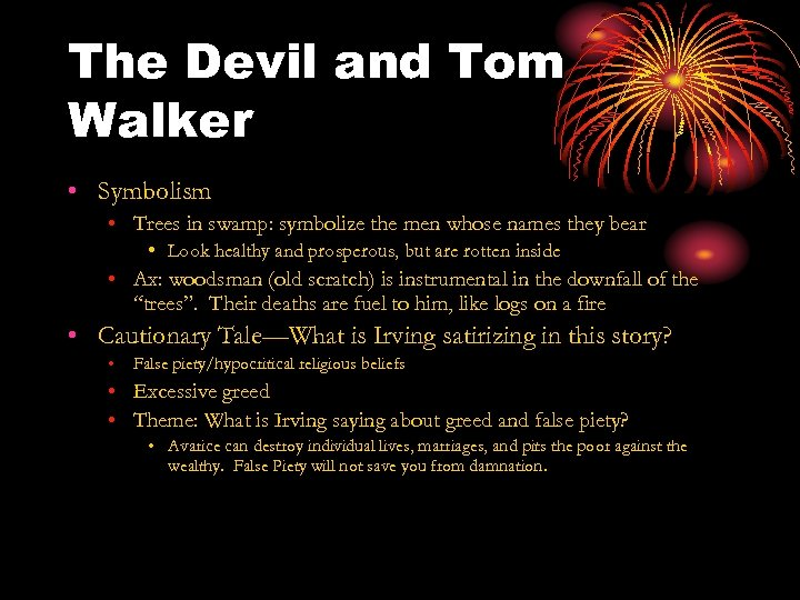 The Devil and Tom Walker • Symbolism • Trees in swamp: symbolize the men