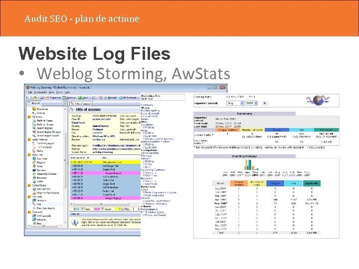 Audit SEO - plan de actiune Website Log Files • Weblog Storming, Aw. Stats