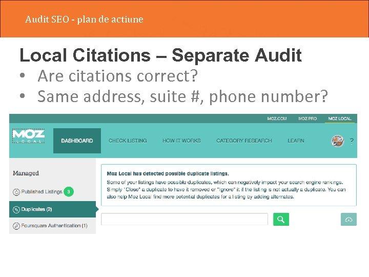 Audit SEO - plan de actiune Local Citations – Separate Audit • Are citations