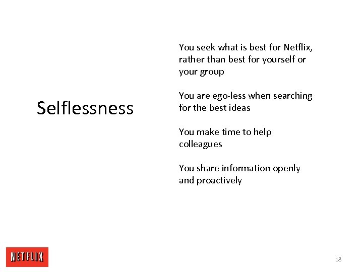 You seek what is best for Netflix, rather than best for yourself or your