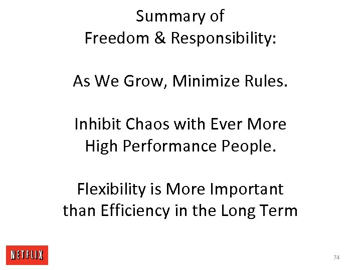 Summary of Freedom & Responsibility: As We Grow, Minimize Rules. Inhibit Chaos with Ever