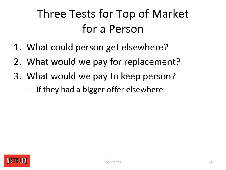 Three Tests for Top of Market for a Person 1. What could person get