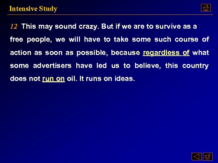 Intensive Study 12 This may sound crazy. But if we are to survive as