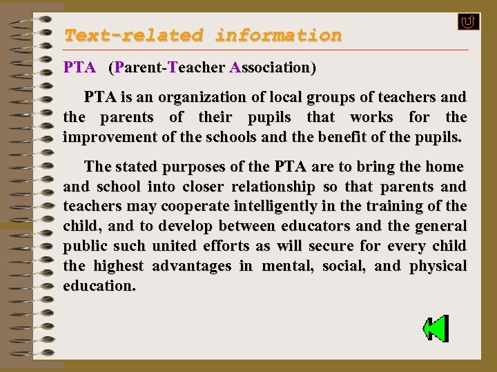 Text-related information PTA (Parent-Teacher Association) PTA is an organization of local groups of teachers