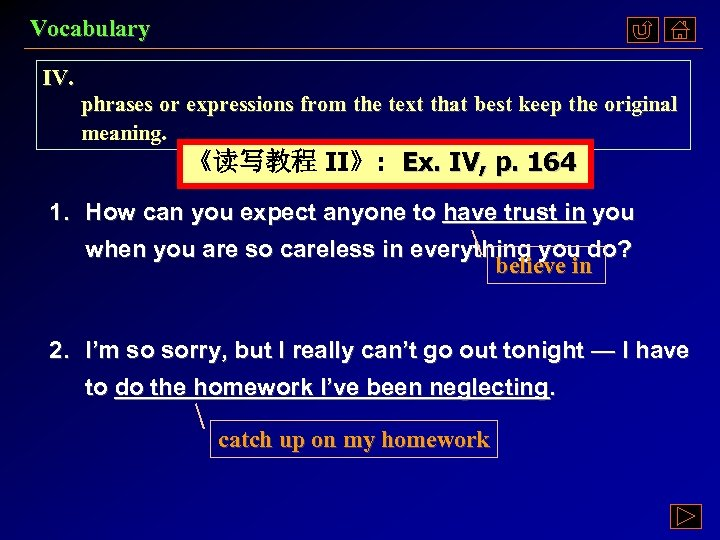 Vocabulary IV. phrases or expressions from the text that best keep the original meaning.