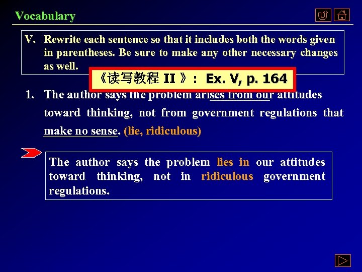 Vocabulary V. Rewrite each sentence so that it includes both the words given in