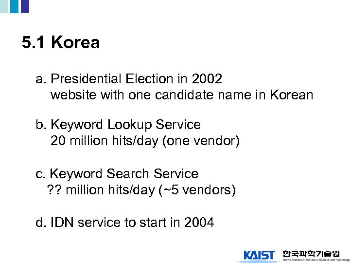 5. 1 Korea a. Presidential Election in 2002 website with one candidate name in