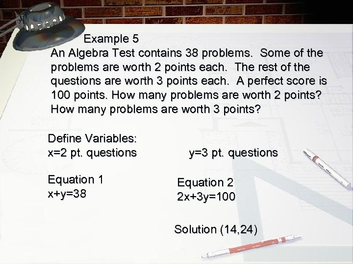 Example 5 An Algebra Test contains 38 problems. Some of the problems are worth