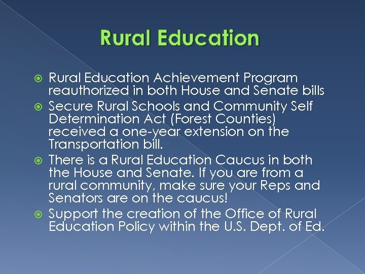 Rural Education Achievement Program reauthorized in both House and Senate bills Secure Rural Schools