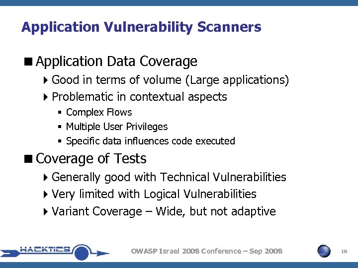 Application Vulnerability Scanners <Application Data Coverage 4 Good in terms of volume (Large applications)