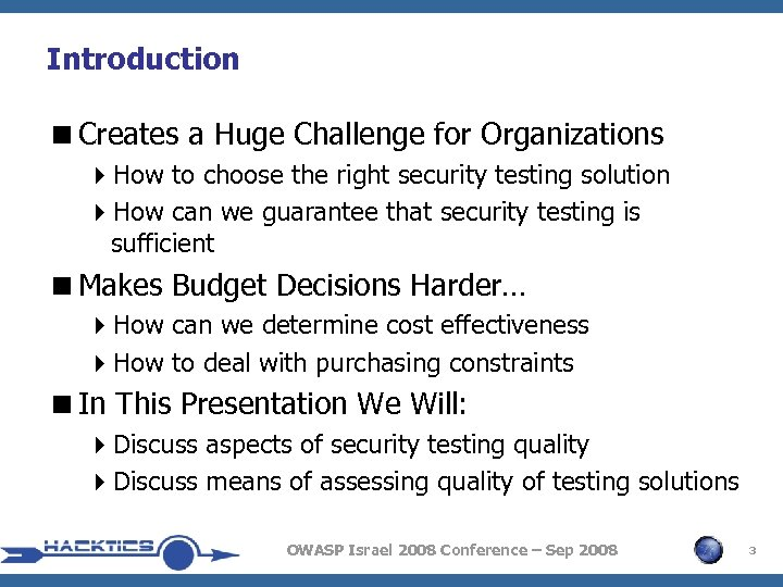 Introduction <Creates a Huge Challenge for Organizations 4 How to choose the right security