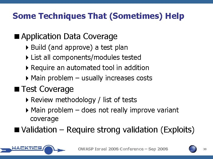 Some Techniques That (Sometimes) Help <Application Data Coverage 4 Build (and approve) a test