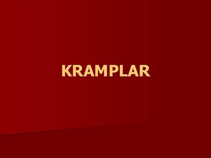 KRAMPLAR