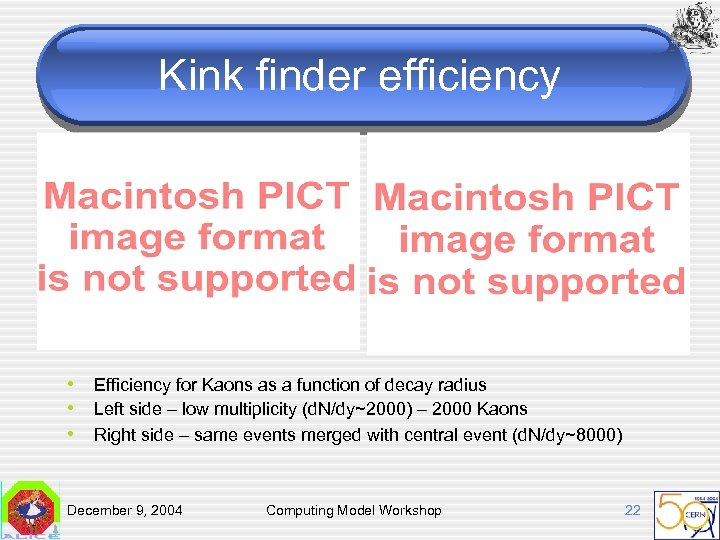 Kink finder efficiency • Efficiency for Kaons as a function of decay radius •