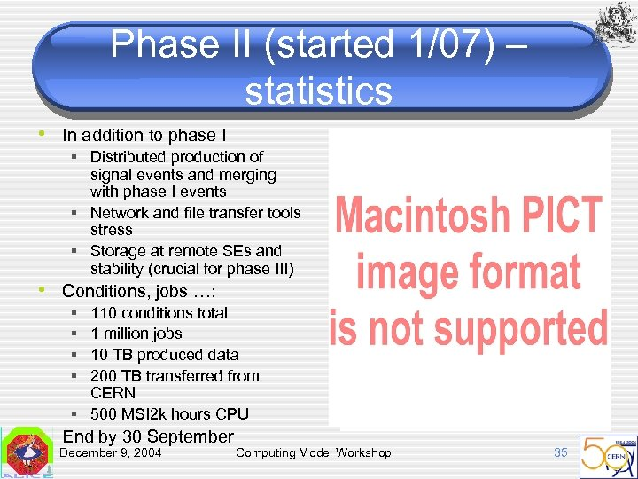 Phase II (started 1/07) – statistics • In addition to phase I § Distributed