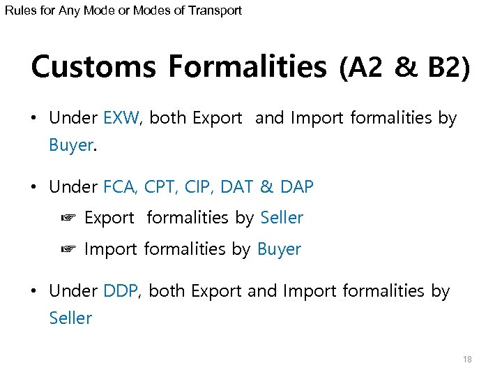 Rules for Any Mode or Modes of Transport Customs Formalities (A 2 & B