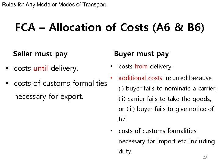 Rules for Any Mode or Modes of Transport FCA – Allocation of Costs (A
