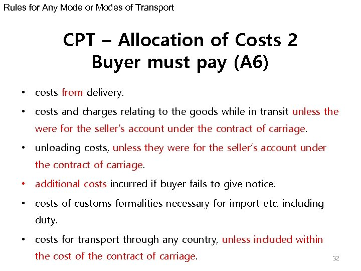 Rules for Any Mode or Modes of Transport CPT – Allocation of Costs 2