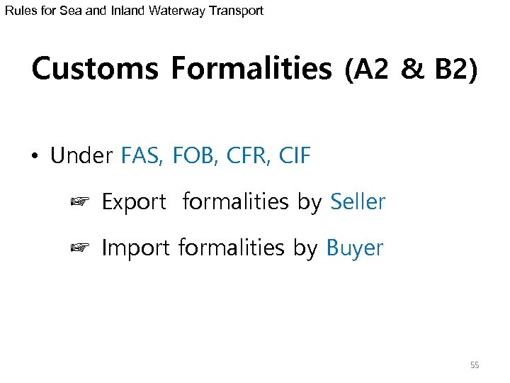 Rules for Sea and Inland Waterway Transport Customs Formalities (A 2 & B 2)