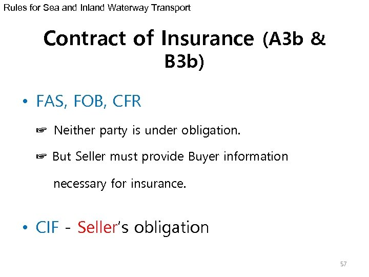 Rules for Sea and Inland Waterway Transport Contract of Insurance (A 3 b &