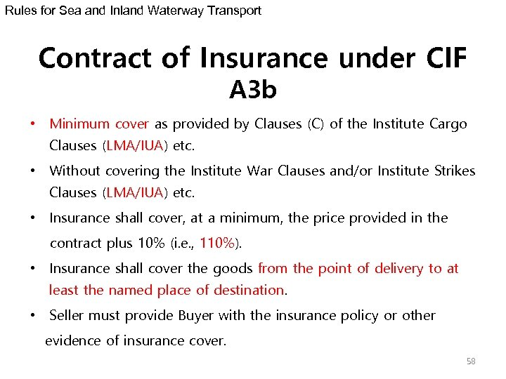 Rules for Sea and Inland Waterway Transport Contract of Insurance under CIF A 3