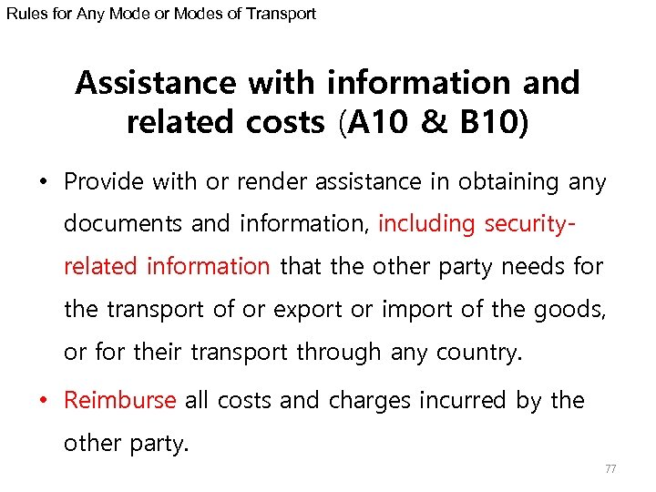 Rules for Any Mode or Modes of Transport Assistance with information and related costs