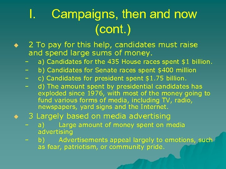 I. u 2 To pay for this help, candidates must raise and spend large