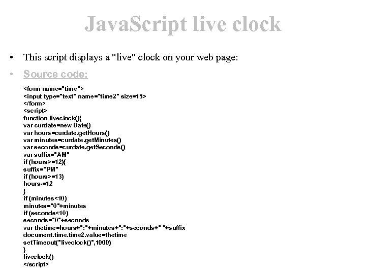 Java. Script live clock • This script displays a