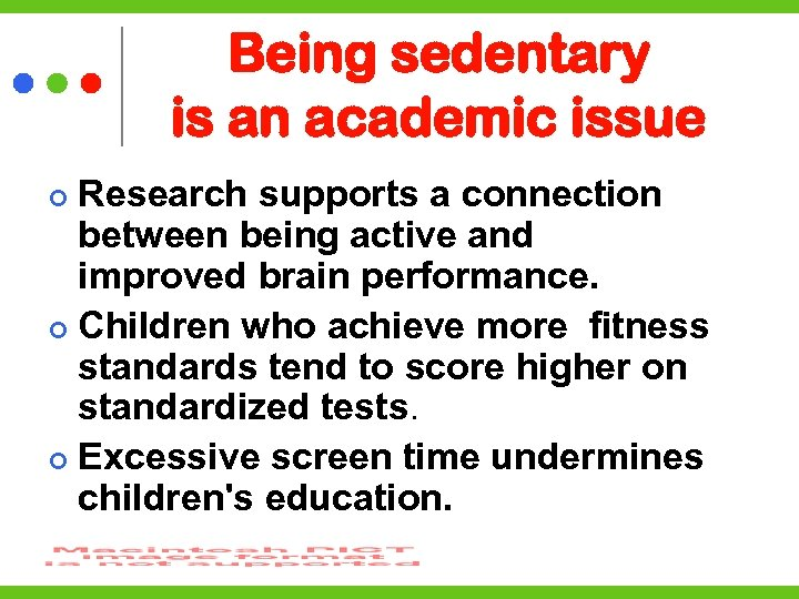 Being sedentary is an academic issue Research supports a connection between being active and