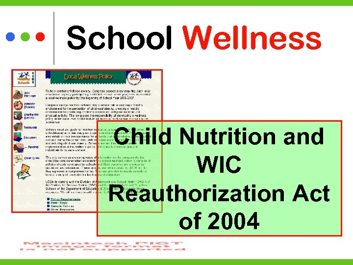 School Wellness Child Nutrition and WIC Reauthorization Act of 2004