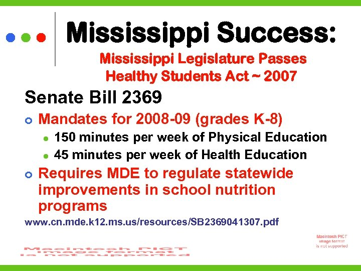 Mississippi Success: Mississippi Legislature Passes Healthy Students Act ~ 2007 Senate Bill 2369 Mandates