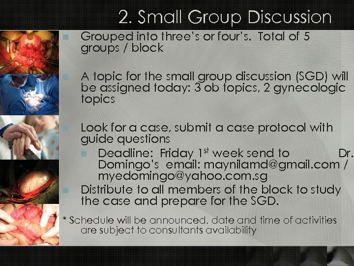 2. Small Group Discussion n Grouped into three's or four's. Total of 5 groups