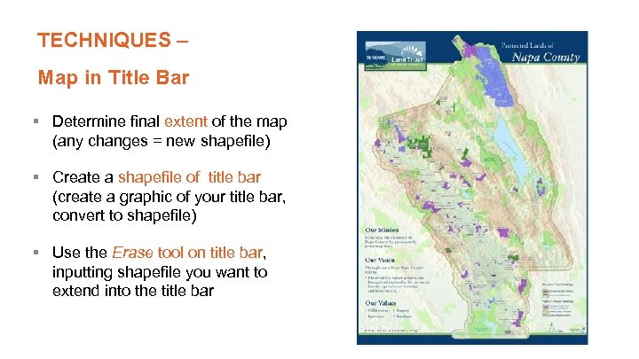 TECHNIQUES – Map in Title Bar § Determine final extent of the map (any