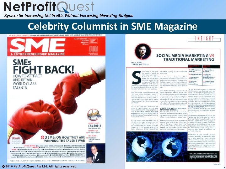 System for Increasing Net Profits Without Increasing Marketing Budgets Celebrity Columnist in SME Magazine