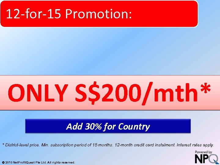 12 -for-15 Promotion: System for Increasing Net Profits Without Increasing Marketing Budgets ONLY S$200/mth*