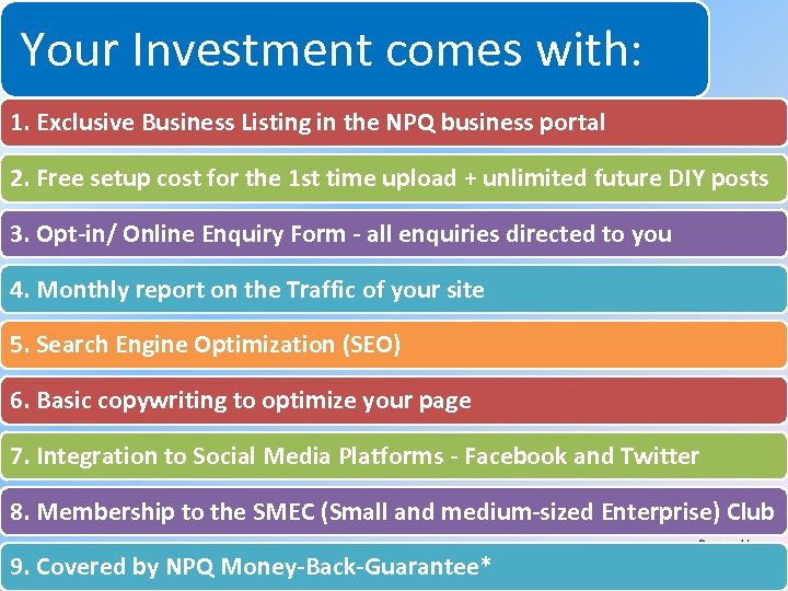 Your Investment comes with: System for Increasing Net Profits Without Increasing Marketing Budgets 1.