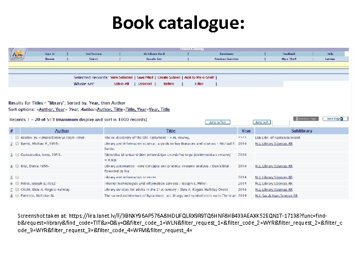 Book catalogue: Screenshot taken at: https: //lira. lanet. lv/F/3 BNXY 96 AP 576 A