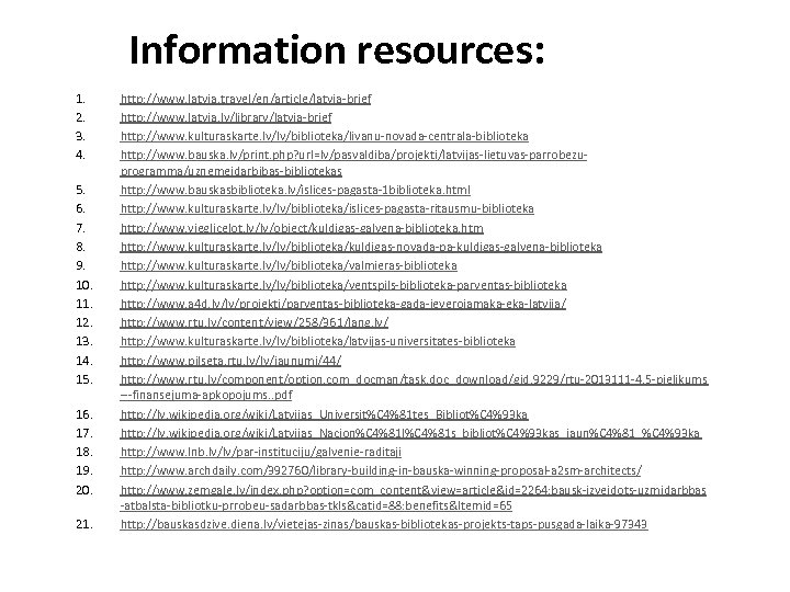 Information resources: 1. 2. 3. 4. 5. 6. 7. 8. 9. 10. 11. 12.